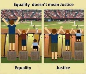 Equality is insaaf and jsutice is Adal